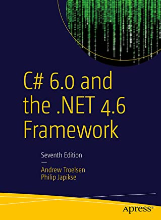 C# 6.0 and the .NET 4.6 Framework (English Edition)