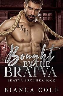 Bought by the Bratva: A Dark Mafia Romance (Bratva Brotherhood)