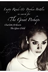Empty Roads & Broken Bottles: in search for The Great Perhaps Kindle Edition