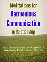 Meditations for Harmonious Communication in Relationship