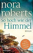 So hoch wie der Himmel: Roman (Die Templeton-Trilogie 1) (German Edition)