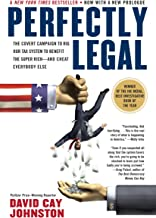 Perfectly Legal: The Covert Campaign to Rig Our Tax System to Benefit the Super Rich–and Cheat E verybody Else PDF