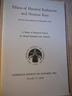 Effects of Harmful Radiations and Noxious Rays