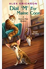 Dial 'M' for Maine Coon (A Furever Pets Mystery Book 2) Kindle Edition