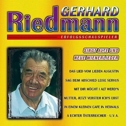 Singt Alte Und Neue Wienerlieder By Gerhard Riedmann On Amazon Music