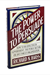 The Power to Persuade Hardcover