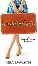 Wanderlust (A Second Chance Romance)