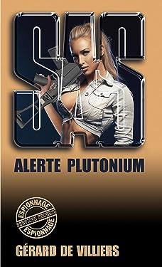 SAS 107 Alerte Plutonium (French Edition)