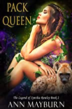 Pack Queen (The Legend of Synthia Rowley Book 2)