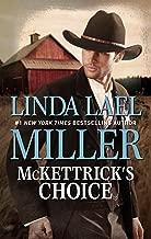 McKettrick's Choice: A Western Romance (The McKettricks)