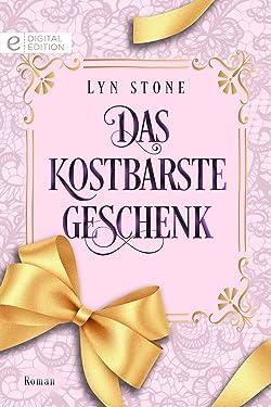 Das kostbarste Geschenk (Digital Edition) (German Edition)