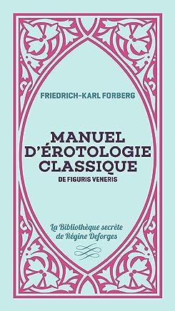 Manuel dérotologie classique : De figuris veneris
