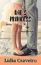 Dad's Princess (English Edition)