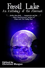 Fossil Lake: An Anthology of the Aberrant Kindle Edition