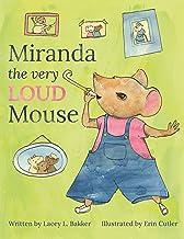 Miranda the Very LOUD Mouse