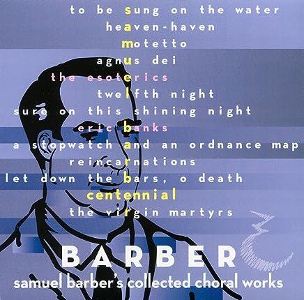 Samuel Barber's Collected Choral Works