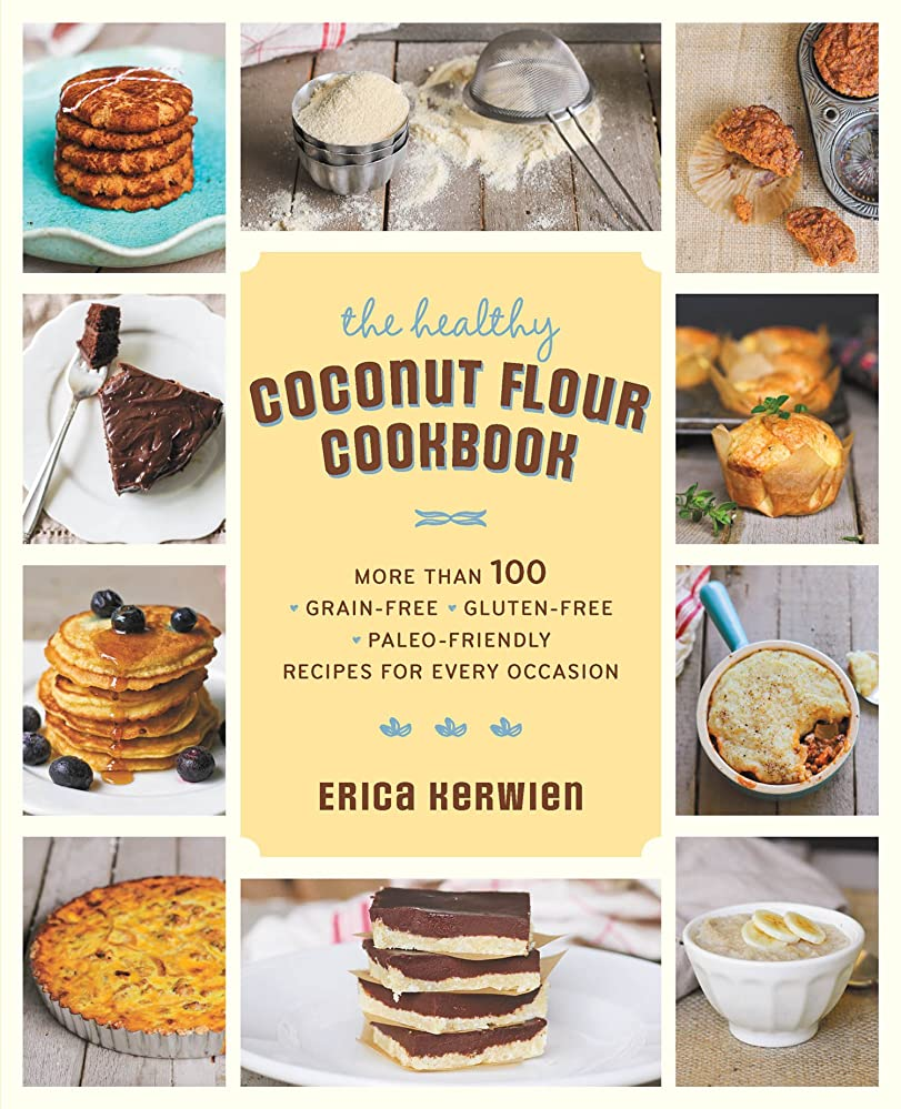The Healthy Coconut Flour Cookbook (English Edition)