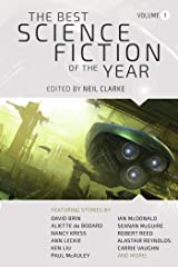 The Best Science Fiction of the Year Volume 1 Kindle Edition