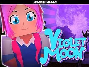 Clip: Violet Moon