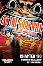 As The Gods Will: The Second Series #170