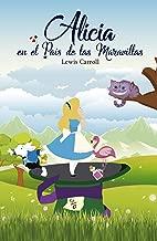 Alicia en el país de las maravillas: (Audiolibro dramatizado incluido) (Spanish Edition)