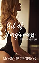 Art of Forgiveness (A Stern Family Saga Book 2)