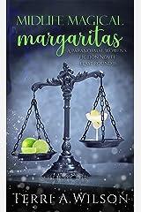 Midlife Magical Margaritas (Last Round 1) Kindle Edition