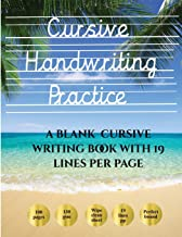 Cursive Handwriting Practice Book: 100 Blank Handwriting Practice Sheets for Cursive Writing. This Book Contains Suitable ...
