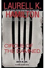 Circus of the Damned: An Anita Blake, Vampire Hunter Novel Kindle Edition