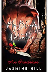 An Invitation: My Bloody Valentine Kindle Edition