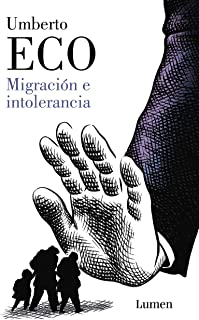 Migración e intolerancia (Spanish Edition)