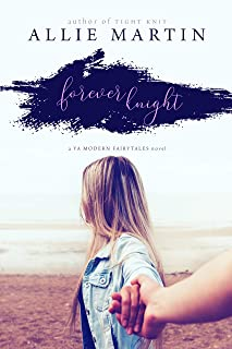 Forever Knight (Modern Fairytales Book 2)