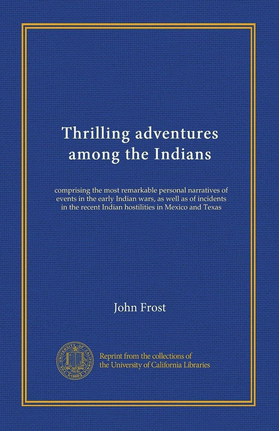 晩餐論争の的脈拍Thrilling adventures among the Indians