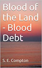 Blood of the Land - Blood Debt