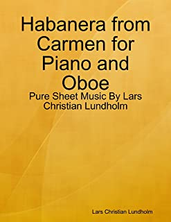 Habanera from Carmen for Piano and Oboe - Pure Sheet Music By Lars Christian Lundholm