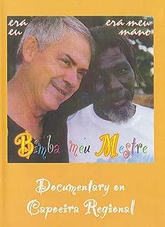 Bimba Meu Mestre: Documentary on Capoeira Regional