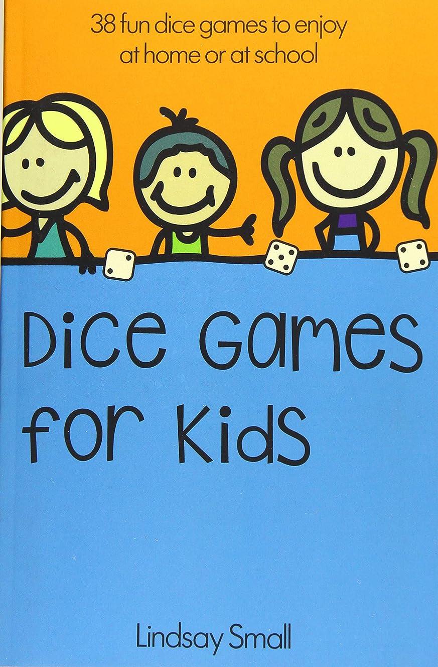 なんとなく贅沢軍艦Dice Games for Kids: 38 Brilliant Dice Games to Enjoy at School or at Home