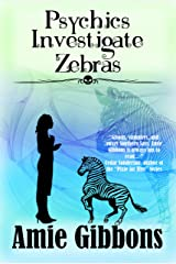 Psychics Investigate Zebras: An Ariana Ryder Short (The SDF Paranormal Mysteries) Kindle Edition