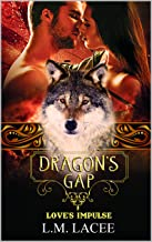Dragon's Gap A Novella: Love's Impulse (DRAGON'S GAP SERIES)