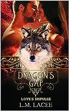 Dragon's Gap A Novella: Love's Impulse