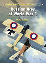 Russian Aces of World War 1 (Aircraft of the Aces Book 111)