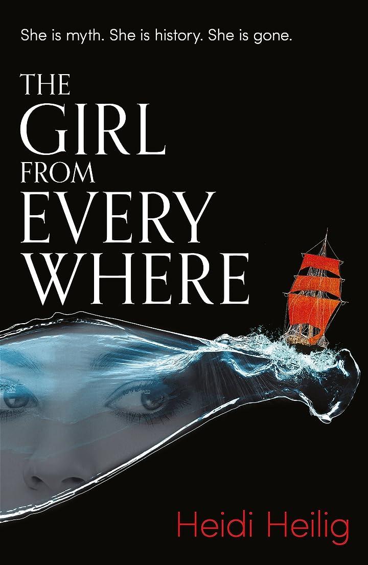 賃金急ぐどうしたのThe Girl From Everywhere (English Edition)