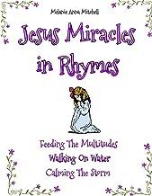 Jesus Miracles in Rhymes