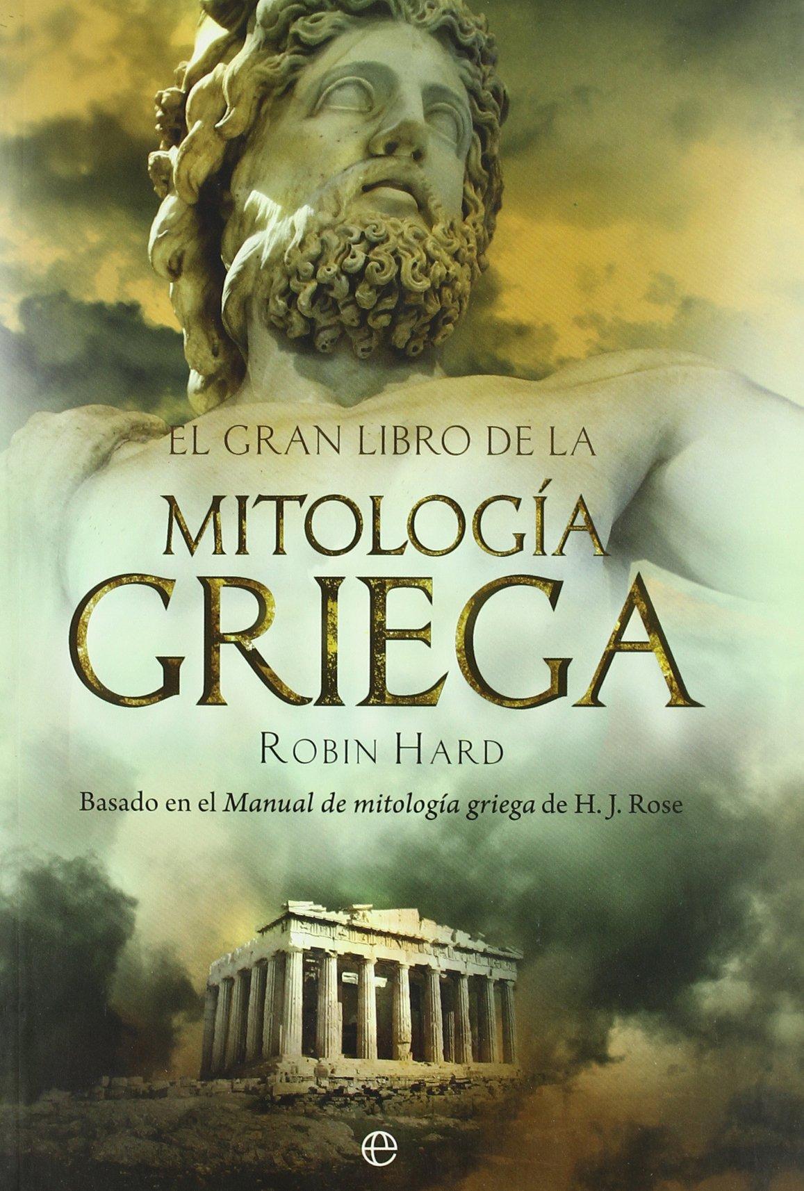 Read El gran libro de la mitologa griega: basado en el manual de ...