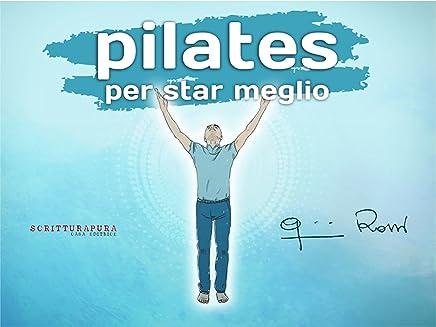 Pilates per star meglio