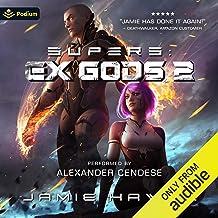 Supers: Ex Gods 2: Supers: Ex Gods, Book 2
