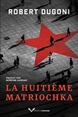 La Huitième Matriochka (Charles Jenkins t. 1) (French Edition) Formato Kindle