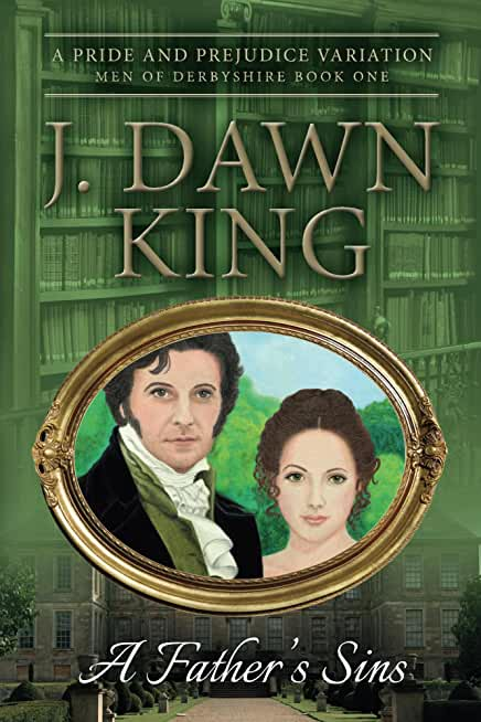 A Father's Sins: A Pride and Prejudice Variation (English Edition)