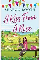A Kiss From A Rose (A Kearton Bay Novel Book 2) Kindle Edition