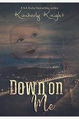 Down on Me: A Billionaire Suspense Romance (Club 24 Book 4) Kindle Edition